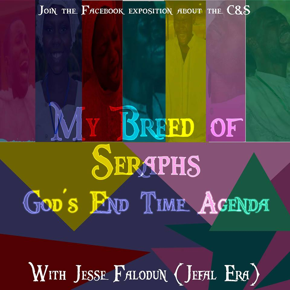 My Breed of Seraphs (God's End Time  Agenda) - Jefal Era