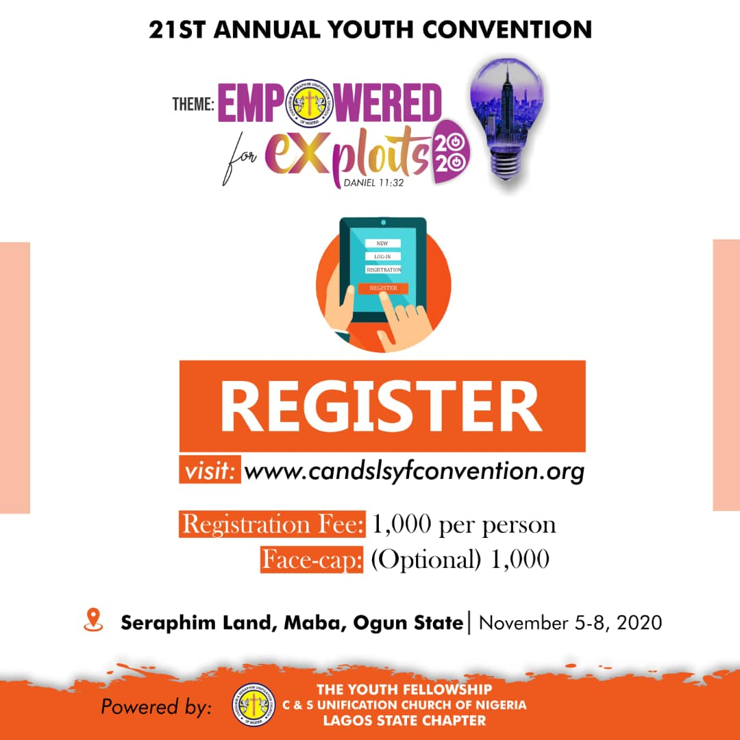 The Youth Fellowship C & S Unification Church of Nigeria, Lagos State Chapter Annual Convention Registration Commences Today