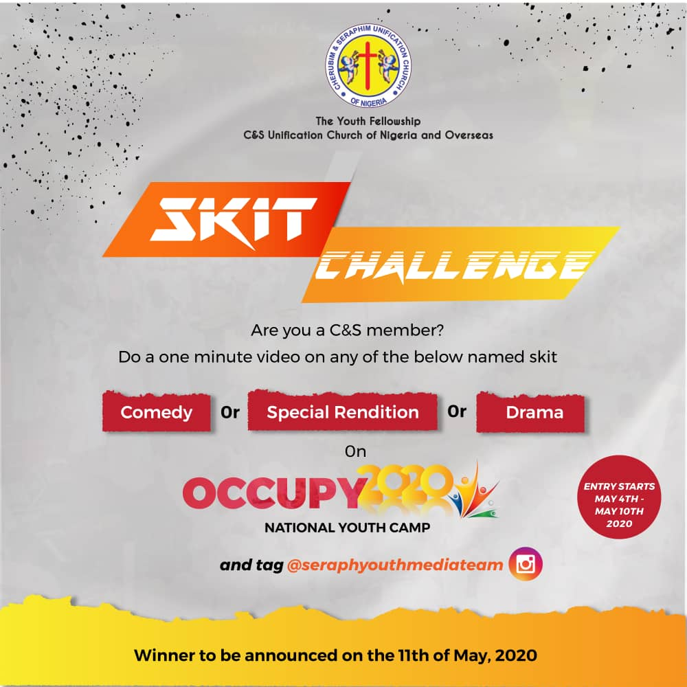 OCCUPY2020: C&S UNIFICATION YOUTH FELLOWSHIP PRESENTS A SKIT CHALLENGE